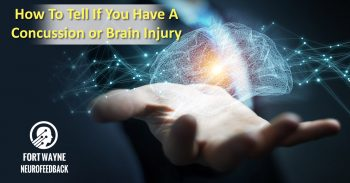 How To Tell If You Have A Concussion or Brain Injury