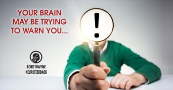 Your Brain May Be Trying To Warn You