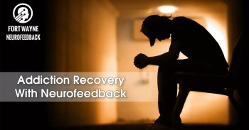 Addiction Recovery With Neurofeedback