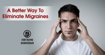 A Better Way To Eliminate Migraines?
