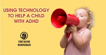 Using Technology To Help A Child With ADHD