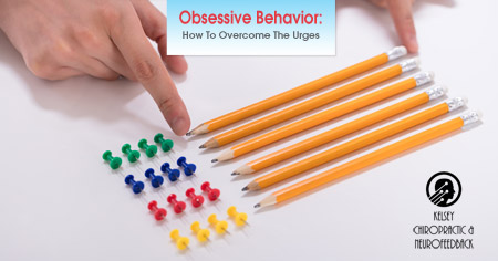 Obsessive Behavior: How to overcome the urges