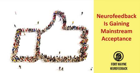 Neurofeedback Gaining Mainstream Acceptance